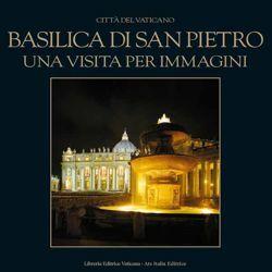 Picture of Basilica di San Pietro, Città del Vaticano. Una visita per immagini