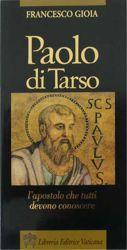 Picture of Paolo di Tarso l' Apostolo che tutti devono conoscere