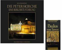Imagen de Paulus von Tarsus der Apostel, den alle kennen sollten + Die Peterskirche. Eine bebilderte Führung