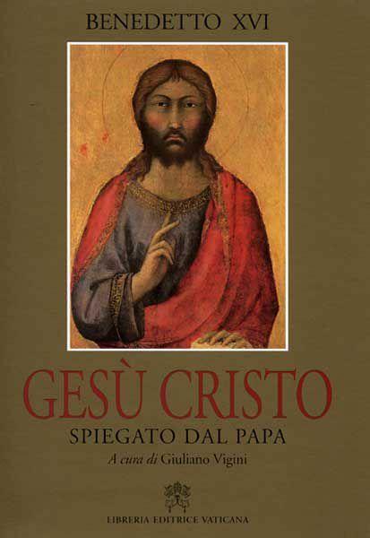 Picture of Gesù Cristo spiegato dal Papa