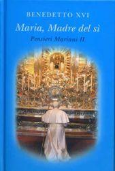 Immagine di Pensieri Mariani II Maria, madre del sì