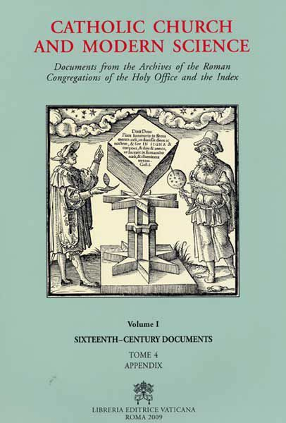 Immagine di Catholic Church and Modern Science Documents from the Archives of the Roman Congregations of the Holy Office and the Index vol.1