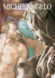 Picture of Michelangelo. I percorsi dell' arte - LIBRO