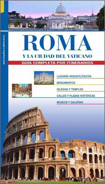 Picture of Roma y la Ciudad del Vaticano, guía completa por itinerarios- LIBRO