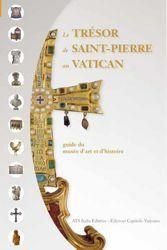 Immagine di Le trésor de Saint-Pierre au Vatican - LIVRE