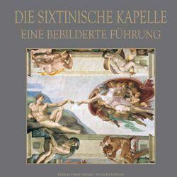 Imagen de Die Sixtinische Kapelle, Eine bebilderte führung - BUCH