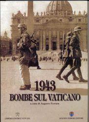 Imagen de 1943, bombe sul Vaticano - LIBRO (Tiratura Numerata)