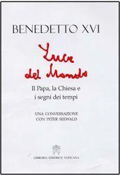 Imagen de Luce del Mondo. Il Papa, la Chiesa e i segni dei tempi Una conversazione con Peter Seewald