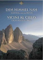 Immagine di Vicini al Cielo. L'Alto Adige ed i Papi - DVD