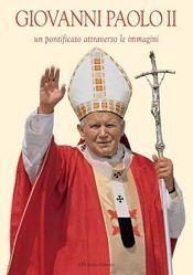 Imagen de Giovanni Paolo II Un pontificato attraverso le immagini