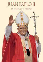 Immagine di Juan Pablo II un Pontificado en imagenes - LIBRO