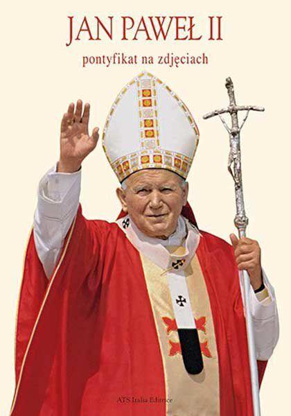 Imagen de Jan Paweł II, Pontyfikat na zdjęciach - Książki