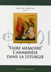 Picture of Faire memoire. L'anamnèse dans la Liturgie