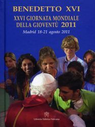 Picture of Messagio per la XXVI giornata mondiale della gioventù 2011