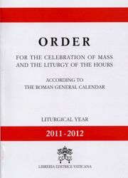 Immagine di Order for the celebration of Mass and the Liturgy of the Hours 2011 - 2012