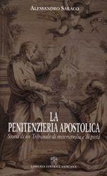 Picture of La Penitenzieria Apostolica. storia di un tribunale di misericordia e pietà