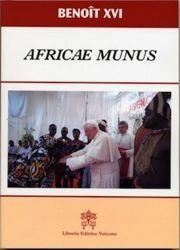 Picture of Africae Munus Exhortation Apostolique post-synodale sur l' Eglise en Afrique au service de la réconciliation, de la justice et de la paix, Benoît XVI