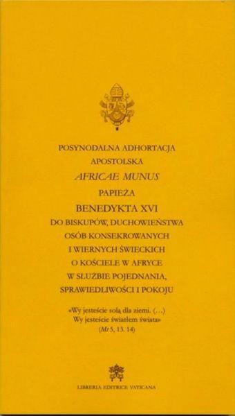 Imagen de Africae Munus Posynodalna Adhortacja Apostolska o Kościele w Afryce w służbie pojednania,sprawiedliwości i pokoju