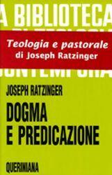 Imagen de Joseph Ratzinger Dogma e Predicazione - LIBRO