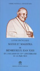 Immagine di Lettre encyclique Mater et Magistra du Souverain Pontife Bienheureux Jean XXIII à l'occasion du 50ème anniversaire de l'Encyclique