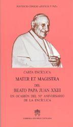 Immagine di Mater et Magistra Carta Encíclica del Sumo Pontífice Beato Juan Papa XXIII en el 50º aniversario de la Encíclica