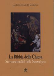 Picture of La Bibbia della Chiesa. Storia e attualità della Neovolgata
