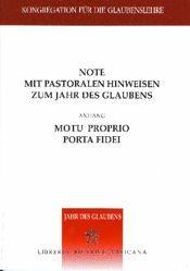 Imagen de Note mit pastoralen Hinweisen zum Jahr des Glaubens + motu proprio Porta Fidei