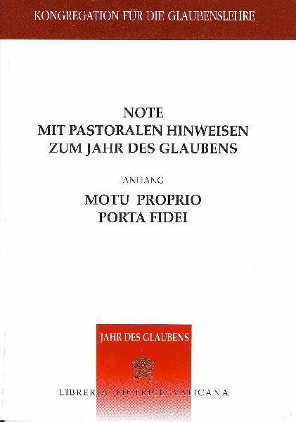 Picture of Note mit pastoralen Hinweisen zum Jahr des Glaubens + motu proprio Porta Fidei