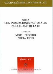 Immagine di Nota con indicaciones pastorales para el Año de la Fe Con motu proprio Porta Fidei