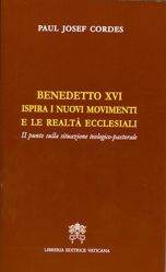 Picture of Benedetto XVI ispira i nuovi movimenti e le realtà ecclesiali - Il punto della situazione teologico-pastorale