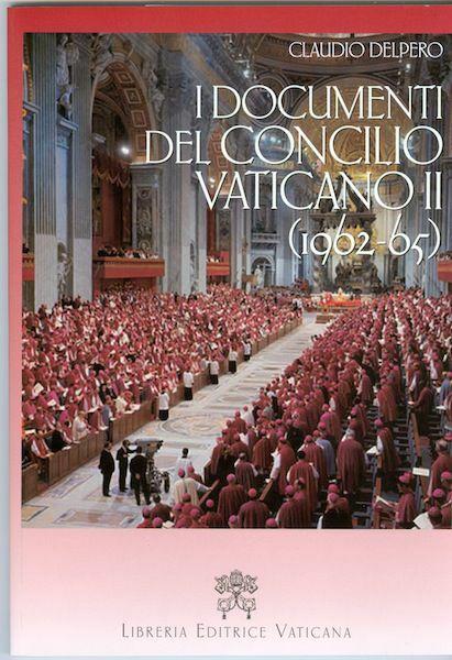Immagine di I documenti del Concilio Vaticano II (1962-1965)