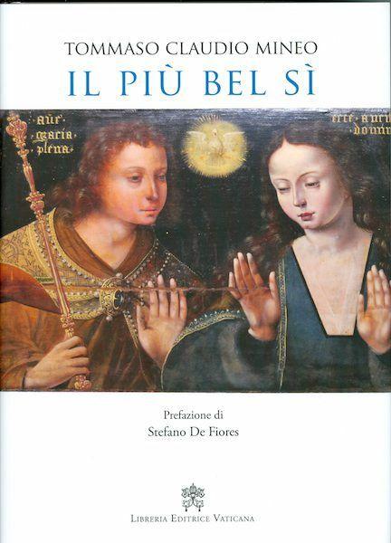 Picture of Il più bel sì. Iconografia dell' Annunciazione