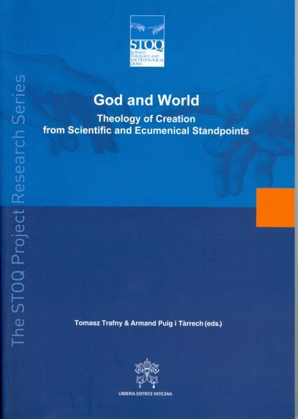 Immagine di God and World Theology of Creation from Scientific and Ecumenical standpoints
