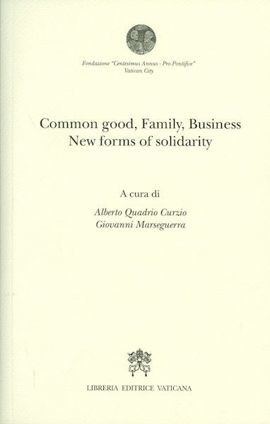 Immagine di Common good, family, business. New forms of solidarity