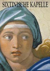 Immagine di Sixtinische Kapelle Die Wege der Kunst - BUCH