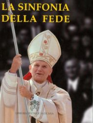 Imagen de La sinfonia della Fede Papa Giovanni Paolo II