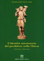 Picture of L' identità missionaria del Presbitero nella Chiesa - Lettera circolare