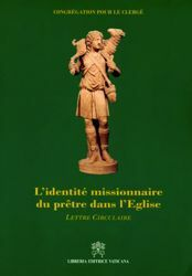Immagine di L' identité missionaire du Prêtre dans L' Eglise Lettre circulaire