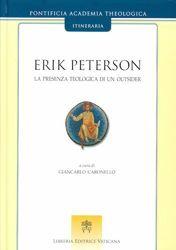 Immagine di Erik Peterson - La presenza teologica di un outsider