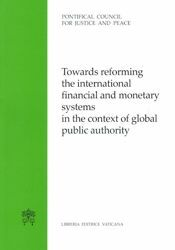 Immagine di Towards reforming the international financial and monetary systems in the context of global public authority