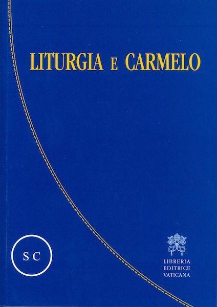 Imagen de Liturgia e Carmelo, Atti del Convegno sulla Liturgia e il Carmelo. Roma, 2-5 ottobre 2008