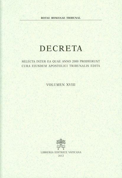 Picture of Decreta selecta inter ea quae anno 2000 prodierunt cura eiusdem Apostolici Tribunalis edita. Volumen XVIII anno 2000