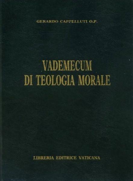 Picture of Vademecum di Teologia Morale