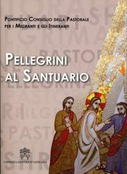 Picture of Pellegrini al Santuario (Pilgrims to the Shrine), Atti del convegno / Proceedings