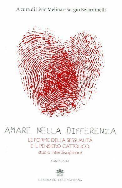 Imagen de Amare nella differenza. Le forme della sessualità e il pensiero cattolico: studio interdisciplinare