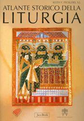 Immagine di Atlante Storico della Liturgia - LIBRO