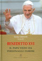 Immagine di Benedetto XVI Il Papa visto da personaggi famosi