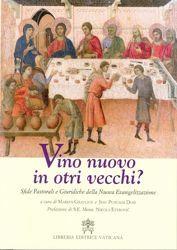 Immagine di Vino nuovo in otri vecchi? Sfide pastorali e giuridiche della Nuova Evangelizzazione