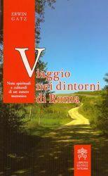 Picture of Viaggio nei dintorni di Roma Note spirituali e culturali di un autore teutonico