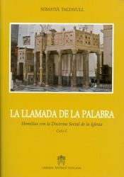 Immagine di La Llamada de la palabra, Homilias con la Doctrina Social de la Iglesia - Ciclo C